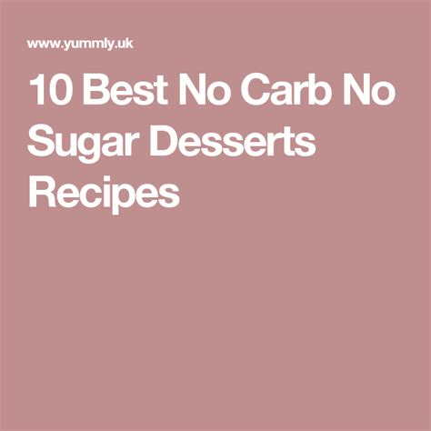 Follow the steps to lose weight fast. 10 Best No Carb No Sugar Desserts Recipes | Dessert ...