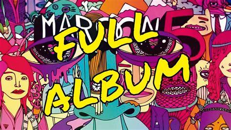 maroon 5 full album maroon 5 overexposed download full album youtube