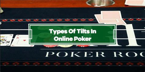 Understanding the Different Types of Tilts in Online Poker   GamblerSaloon