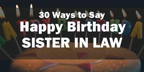 happy birthday sister  law  unique  special