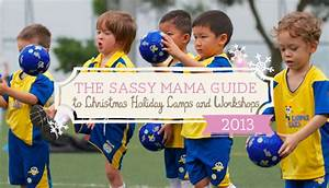 The Sassy Mama Guide to Christmas Holiday Camps and ...