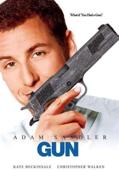 adam sandlers gun expand dong   meme