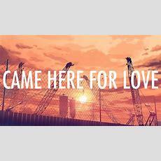 Sigala, Ella Eyre  Came Here For Love (lyrics  Lyric Video) Youtube