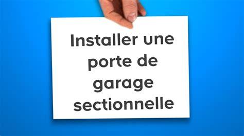 porte de garage sectionnelle castorama installer une porte de garage sectionnelle castorama