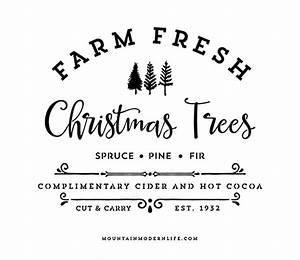 Farm Fresh Christmas Trees SVG File MountainModernLife com