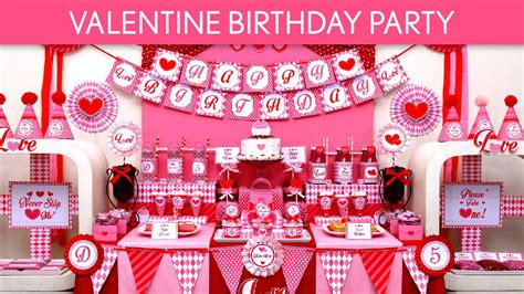 Valentine Birthday Party Ideas