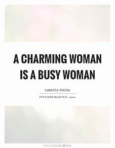 Charming Woman Quotes & Sayings