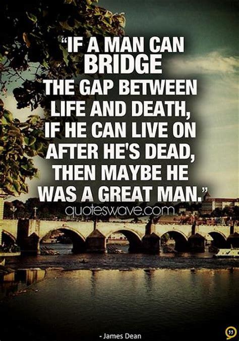 man  bridge  gap  life  death