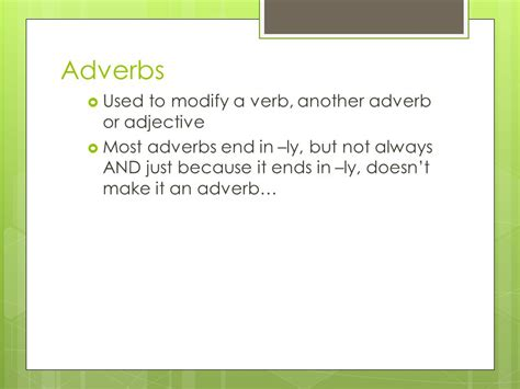 Modified Adjectives And Adverbs by Adverbs Prepositions Conjunctions And Interjections