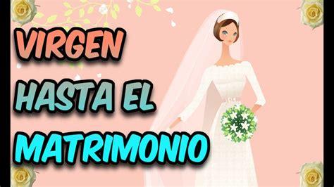 Virgen Hasta El Matrimonio