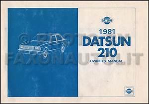 1981 Datsun 210 Owners Manual Original Oem Owner User
