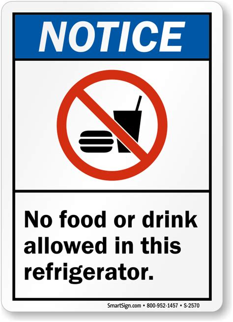 notice  food  drink allowed   refrigerator sign