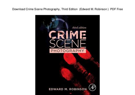 Download Crime Scene Photography, Third Edition (edward M