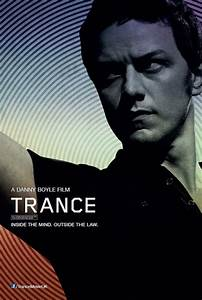 """Trance"" Hypnotizes Danny Boyle's latest film is one you ..."