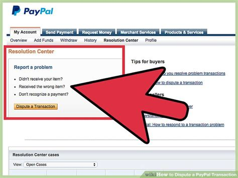 3 Ways To Dispute A Paypal Transaction Wikihow