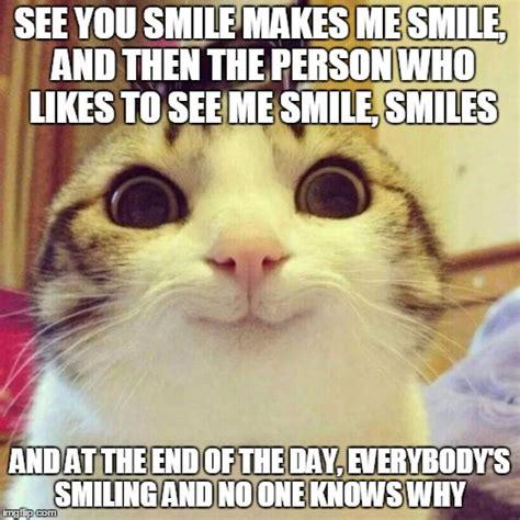 You Make Me Smile Meme - you make me smile meme 28 images 25 best memes about you make me smile you make me smile