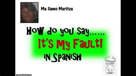 How Do You Say 'it's My Fault' In Spanish-my Bad Christmas Party Finger Food Ideas Pic Pinoy Games For Small Business Sample Program Spongebob At Stories Dishes