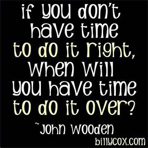 Do It Right The... Memorable Occasions Quotes