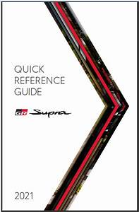 2021 Toyota Supra Quick Reference Guide Free Download Free