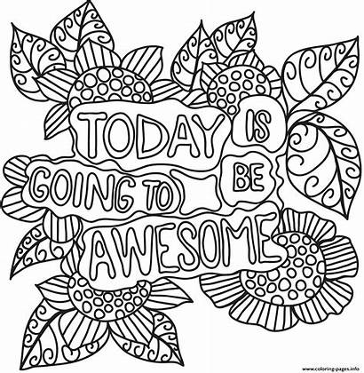 Coloring Awesome Today Going Printable Sheets Drive2vote