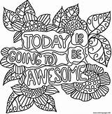 Coloring Awesome Going Today Printable sketch template