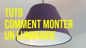 Comment Installer Un Lustre : tuto comment monter un luminaire youtube ~ Dailycaller-alerts.com Idées de Décoration
