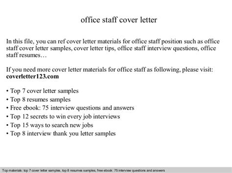 Cover Letter For Office Staff by Office Staff Cover Letter