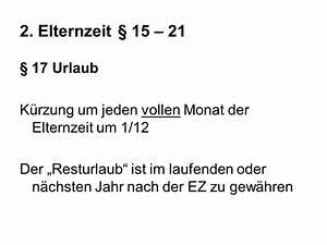 Kürzung Urlaub Elternzeit Berechnen : gesetz zum elterngeld und zur elternzeit ihk ppt video ~ Themetempest.com Abrechnung