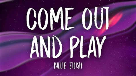 Come Out And Play (lyrics)
