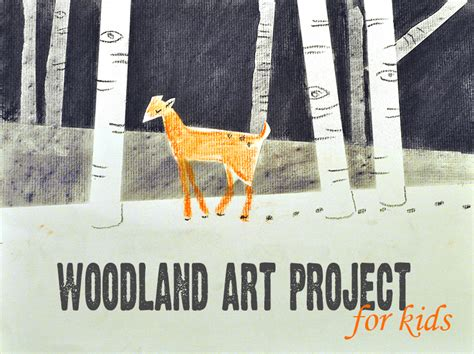 woodland art project  kids   takes