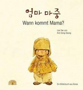 Wann Kommt Grundwasser : wann kommt mama von lee tae jun kim dong seong buch ~ Whattoseeinmadrid.com Haus und Dekorationen