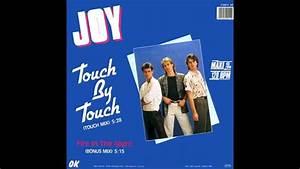 Touch By Touch : joy touch by touch touch mix youtube ~ Orissabook.com Haus und Dekorationen