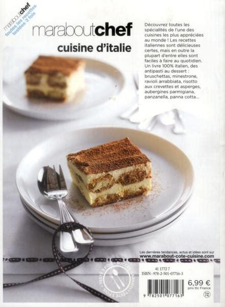 livre de cuisine italienne livre le livre marabout de la cuisine italienne collectif