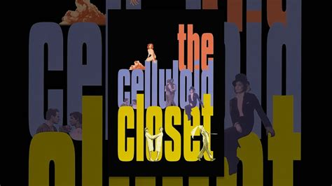 The Celluloid Closet Documentary by The Celluloid Closet