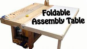 Make a Foldable Assembly table DIY BUILD - YouTube
