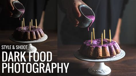 style  shoot darkmoody food photography youtube