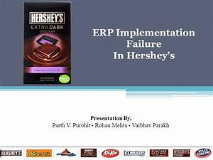 erp implementation failure hershey foods corporation With hershey powerpoint template