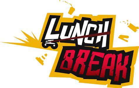 Lunch Break Or Lunch Break — Cluber