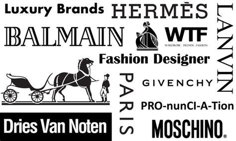 Luxury Brands & Fashion Designer Pronunciations
