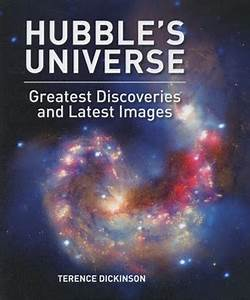 Hubble's Universe: Greatest Discoveries and Latest Images ...