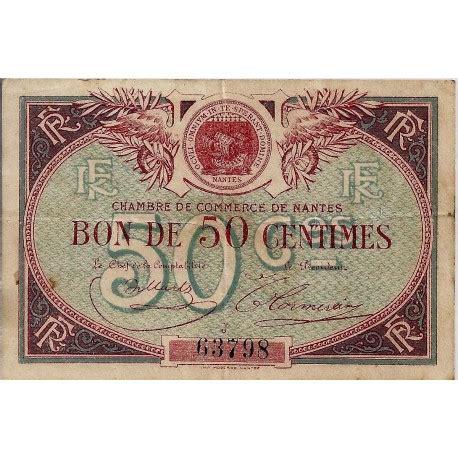 chambre commerce nantes 44 nantes chambre de commerce 50 centimes 1918