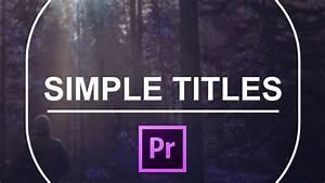 Simple titles for premiere pro cinecomnet for Premiere pro title templates free