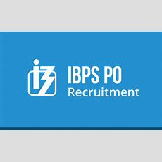 Ibps Po 201920 Notification, Exam Dates & Online Application
