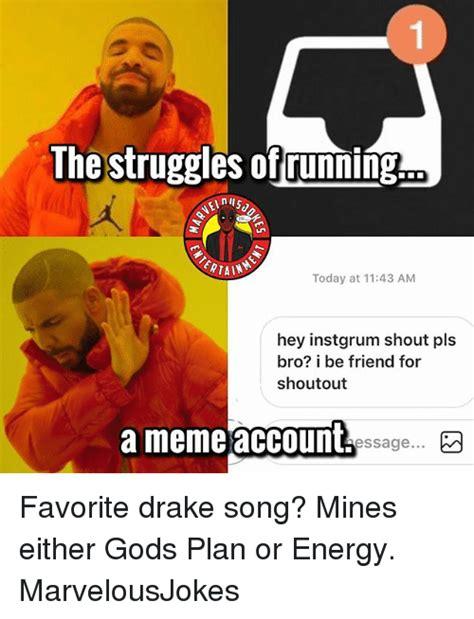 Gods Plan Meme - 25 best memes about drake meme and drake meme and memes
