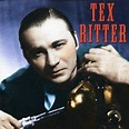 Famous Country Music Makers - Tex Ritter | Songs, Reviews ...