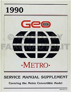 1990 Geo Metro Lsi Convertible Shop Manual 90 Original Oem Repair Service Book