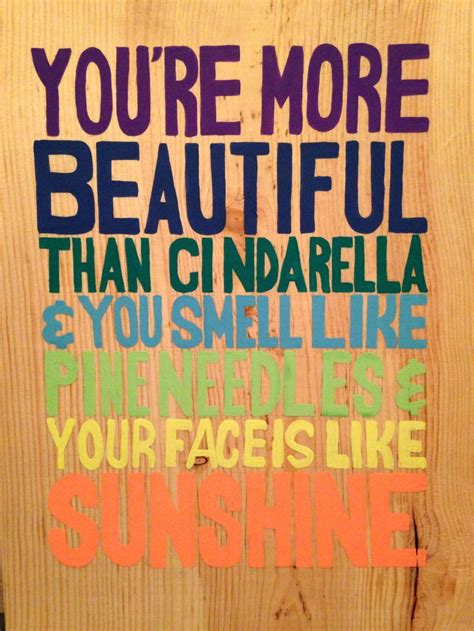 youre  beautiful  cinderella   smell