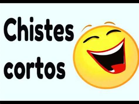 5 Chistes Cortos Y Buenos Youtube