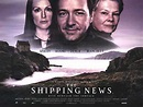 The Shipping News Movie Poster (#2 of 4) - IMP Awards
