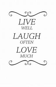 Live Laugh Often Love Much : pin by quotethewalls on for the home pinterest ~ Markanthonyermac.com Haus und Dekorationen